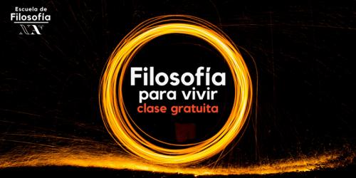 FILOSOFIA PARA VIVIR ( Clases gratuitas)